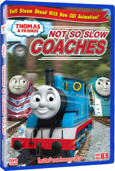 DVD THOMAS & FRIENDS VOL.83 : NOT SO SLOW/โธมัสยอดหัวรถจักร ชุดที่ 83 : โธมัสจ้าวแห่งความเร็ว
