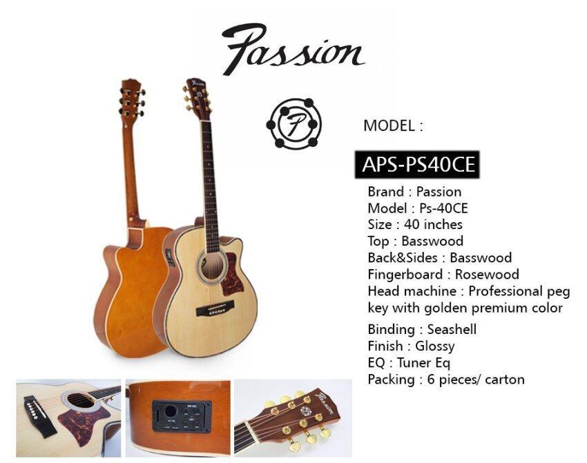 Passion กีต้าร์โปร่งไฟฟ้า 40 นิ้ว รุ่น PS-40CE ลูกบิดทอง สีไม้