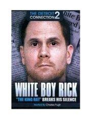"White Boy Rick: ""The King Rat"" Breaks His Silence [Region 1] - intl image"