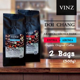 VINZ Coffee Bean เมล็ดกาแฟดอยช้าง อาราบิก้า 100 % + อโรมา คั่วเข้ม 2 ถุง (500 กรัม)