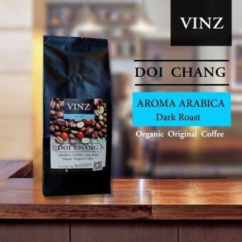 VINZ Coffee Bean Aroma เมล็ดกาแฟดอยช้าง อาราบิก้า ปลอดสารพิษ คั่วเข้ม 1 ถุง (250 กรัม)