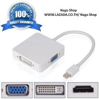 Mini Thunderbolt Mini Display Port To HDMI / VGA / DVI 3 in 1 สำหรับ MacBook/Pro/Air/iMac และ Microsoft Surface
