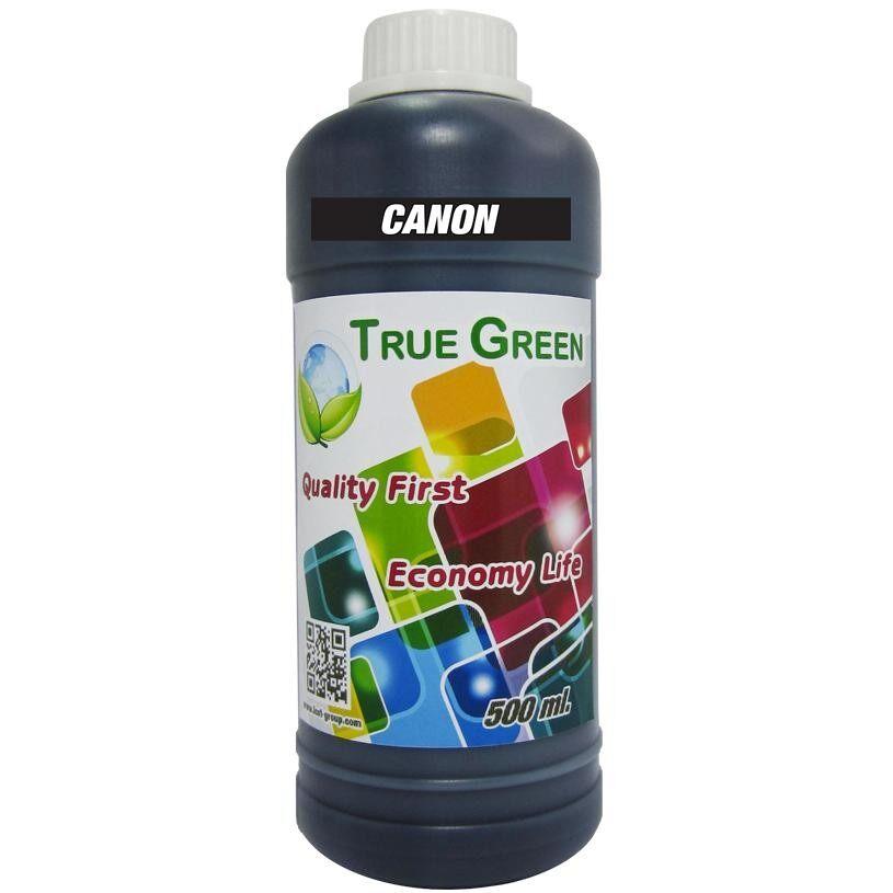 ขาย True Green Inkjet Refill Canon 500Ml All Model Black หมึกเติม Canon 1 ขวด ไทย