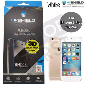 Hishield 3D Strong Max Tempered Glass ไฮชิลด์ ฟิล์มกระจกนิรภัยเต็มหน้าจอ For iPhone 6 Plus / iPhone 6s Plus