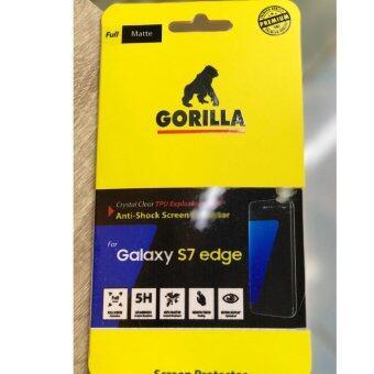 Gorilla ฟิล์มกันรอยเต็มจอแบบเนื้อด้าน S7Edge,กอริลล่า