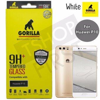 Gorilla Corning Tempered Glass กอริล่า ฟิล์มกระจกนิรภัยเต็มหน้าจอ For Huawei P10