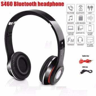 Stereo Wireless Bluetooth Headphone หูฟังบลูทูธ หูฟังไร้สาย หูฟังไอโฟน รุ่น S460 (สีดำ)