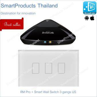 Set Convenience 3 - Broadlink RM Pro Access point controlling router + TC2 Smart Switch 3 gangs US