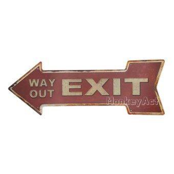 ป้ายสังกะสีลูกศร Exit, Way out (ปั๊มนูน)