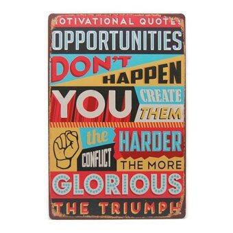 ป้ายสังกะสีคำคม Colorful Retro Vintage Motivational Quote
