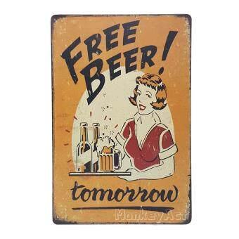 ป้ายสังกะสวินเทจ Free Beer! Tomorrow
