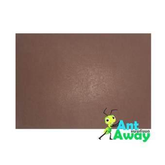 แผ่นรองกันมด AntAway แบบหนา: สีน้ำตาล ขนาด 30 cm x 42 cm