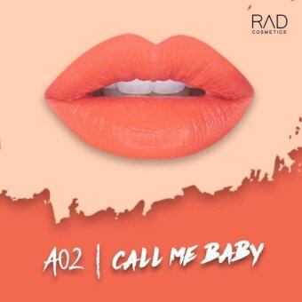 ของแท้ ลิปน้ำชา RAD Cosmetics สี Call Me Baby : A02 RAD Matte Liquid Lipstick
