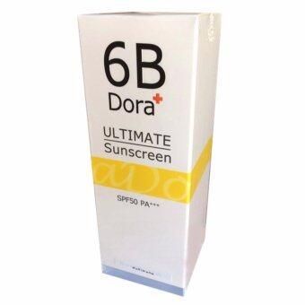 6B Dora+ Ultimate Sunscreen กันแดด บล็อกแดด SPF50 PA+++