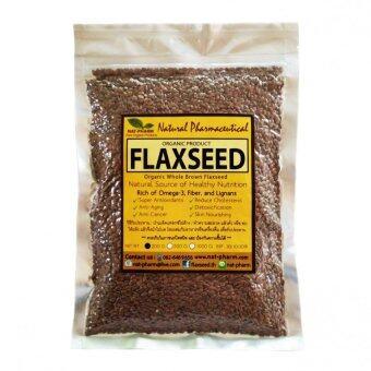 เมล็ดแฟลกซ์ สีน้ำตาล Organic Whole Brown Flaxseed ขนาด 200 กรัม