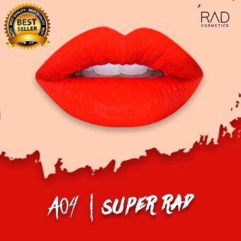 ของแท้ ลิปน้ำชา RAD Cosmetics สี Super Rad : A04 RAD Matte Liquid Lipstick