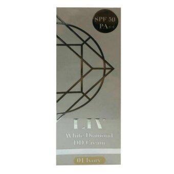 Liv White Diamond DD Cream SPF50 PA++ รองพื้นสำหรับผิวหน้า 15g. [01 Ivory] (1 กล่อง)