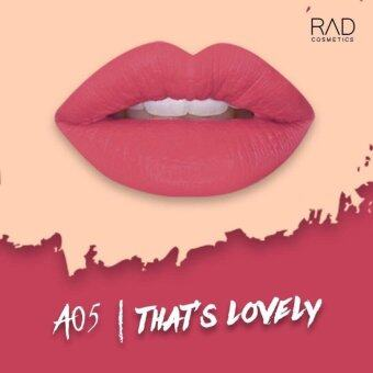 ของแท้ ลิปน้ำชา RAD Cosmetics สี That's Lovely : A05 RAD Matte Liquid Lipstick