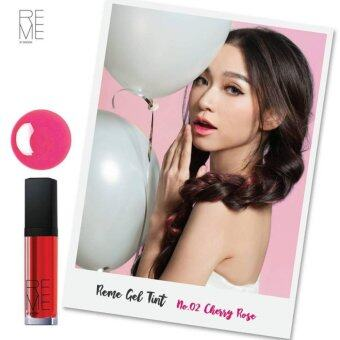 Reme by Sincere REME GEL TINTขนาด6g Cherry Rose
