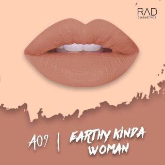 ของแท้ ลิปน้ำชา RAD Cosmetics สี Earthy Kinda Women : A09 RAD Matte Liquid Lipstick