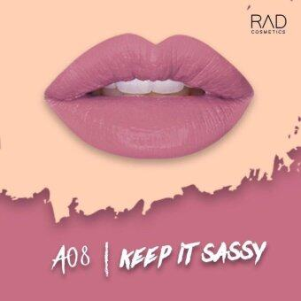 ของแท้ ลิปน้ำชา RAD Cosmetics สี Keep It Sassy : A08 RAD Matte Liquid Lipstick