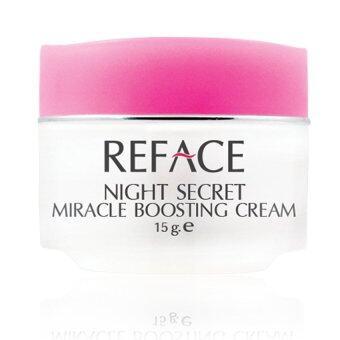 REFACE Night Secret Miracle Boosting Cream (15 g) ครีมไนท์ซีเคร็ท