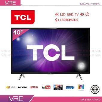 TCL 4K HDR Smart LED TV 40 นิ้ว รุ่น 40P62US