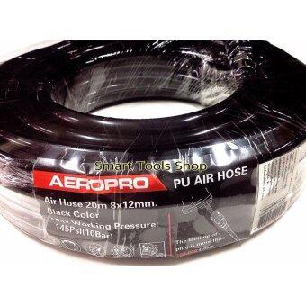 AEROPRO สายลมโพลียูรีเทน PU ขนาด 8x12mm 20 เมตร (เกรดงานอุตสาหกรรม)