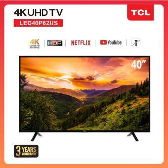 TCL 40 นิ้ว LED  4K UHD Wifi internet Smart TV (รุ่น 40P62US) / HDMI / USB / Net.flix / Youtube / สมาร์ททีวี