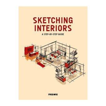 Sketching Interiors: A Step-By-Step Guide OTHER